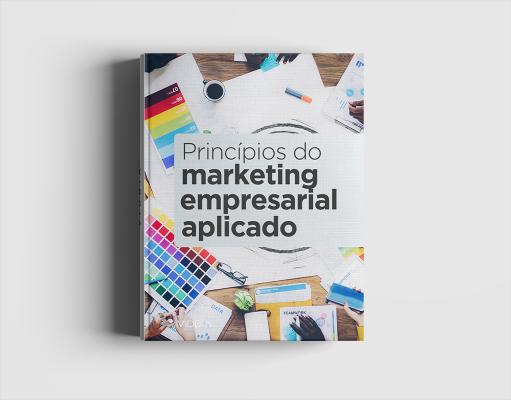 Princípios do Marketing Empresarial Aplicado