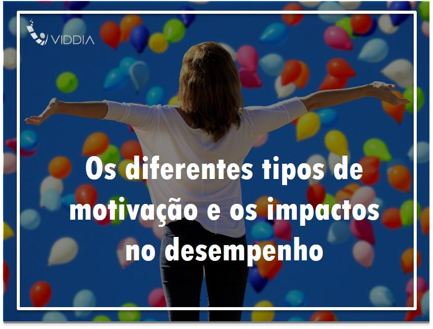 Os diferentes tipos de motivação e os impactos no desempenho