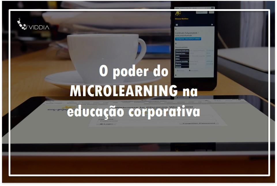 O poder do microlearning na educação corporativa